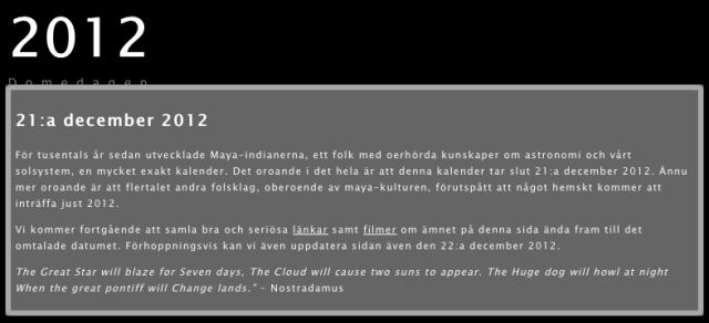 Klicka på bilden, så kommer du till min besökares sajt! 2012-profeten...