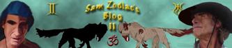 Sam Zodiac's Blog II
